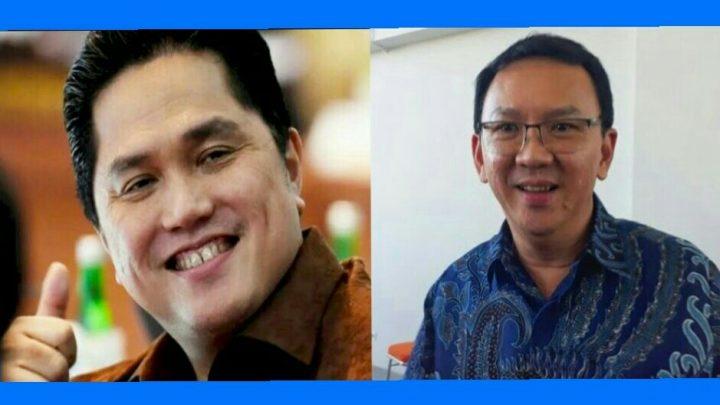 Menteri Erick Thohir: Ahok Jangan Dilihat Politis, Realitanya Terbaik!