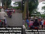 Preman Tutup Jembatan Tuntungan Deli Serdang Yang Bayar Boleh Lewat (Sumber: Instagram/@medanheadline.news).